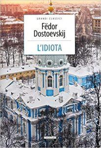 """""""L'idiota"""" di Fedor Dostoevskij"""