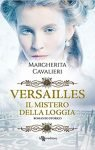 Versailles Il mistero della loggia