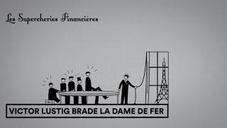 Victor Lustig vende la Torre Eiffel
